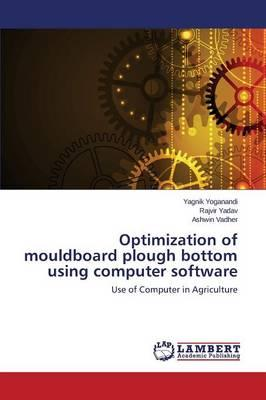 Ebook txt scarica ita Optimization of Mouldboard Plough Bottom Using Computer Software by Yoganandi Yagnik, Yadav Rajvir, Vadher Ashwin (Italian Edition) PDF