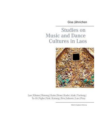 Studies on Music and Dance Cultures in Laos