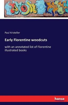 Early Florentine Woodcuts