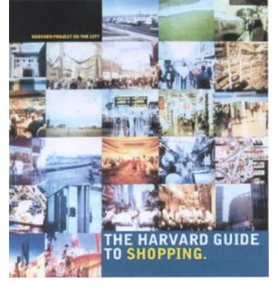 The Harvard Guide to Shopping