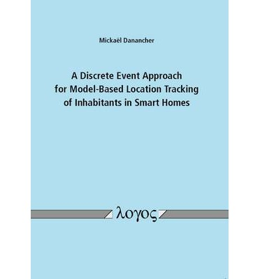 A Discrete Event Approach for Model-Based Location Tracking of Inhabitants in Smart Homes