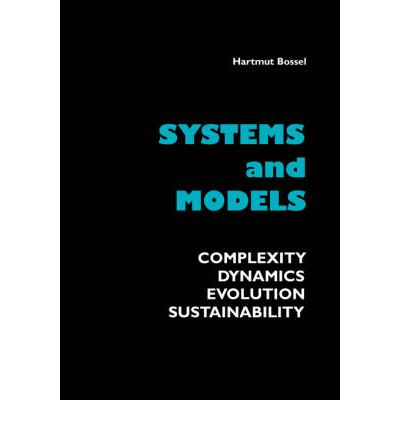 Systems and Models. Complexity, Dynamics, Evolution, Sustainability