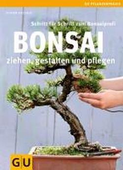 bonsai ziehen gestalten und pflegen johann kastner 9783833834523. Black Bedroom Furniture Sets. Home Design Ideas