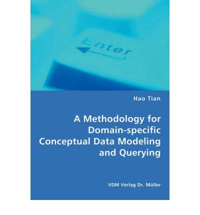 A Methodology for Domain-Specific Conceptual Data Modeling and Querying