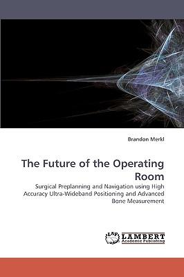 The Future of the Operating Room