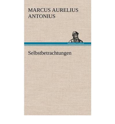 marcus aurelius essay Sources the major sources for the life and rule of marcus aurelius are patchy and frequently unreliable this is particularly true of his youth.