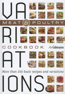 Variations Cookbook : Meat & Poultry