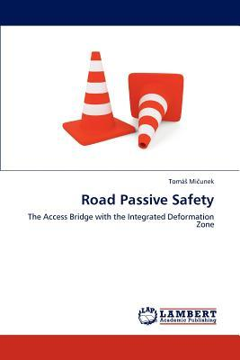 Road Passive Safety
