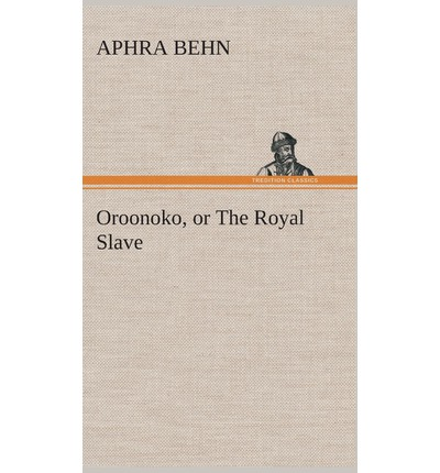 views on slavery in oroonoko by aphra behn Approaches to teaching behn's oroonoko by aphra behn, is now essential reading for scholars and a classroom favorite it appears in general surveys and in courses on early representations of race, status, and slavery in behn's oroonoko and equiano's interesting narrative vincent.