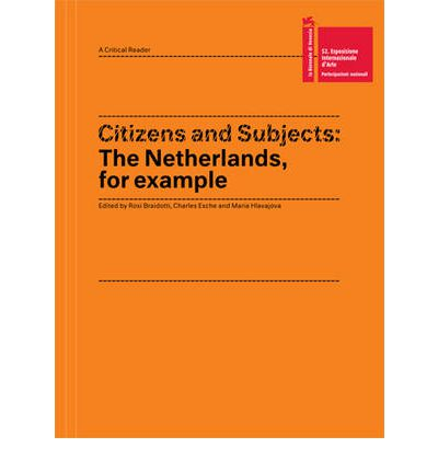Citizens and Subjects : The Netherlands, for Example