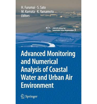 Ebooks kostenlos downloaden ohne anmeldung deutsch Advanced Monitoring and Numerical Analysis of Coastal Water and Urban Air Environment by - PDF FB2 iBook