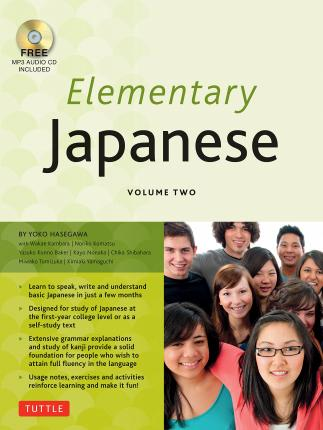 Elementary Japanese Volume Two: Volume two
