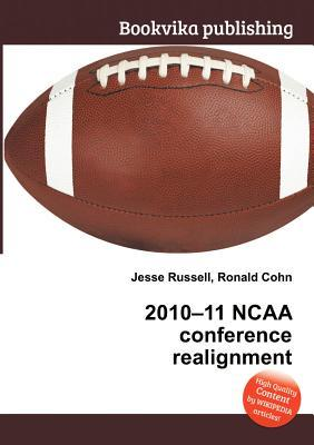 2010-11 NCAA Conference Realignment