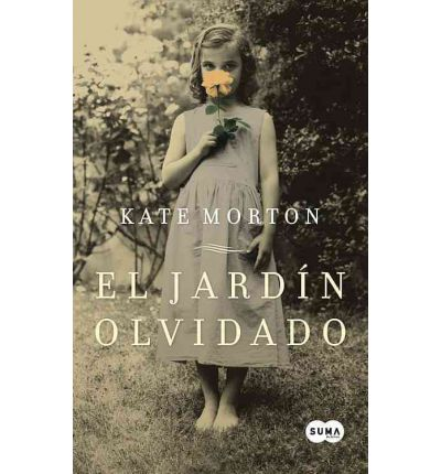 el jardin olvidado the forgotten garden kate morton
