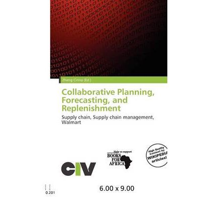 collaborative planning forecasting and replenishment Syn: collaborative planning, forecasting, and replenishment 1) a collaboration  process whereby supply chain trading partners can jointly plan key supply chain .