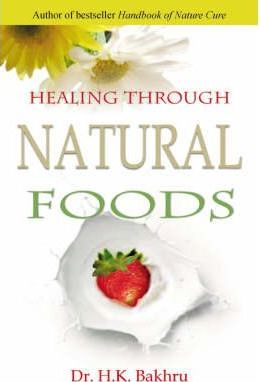 Healing Through Natural Foods