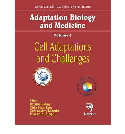 Adaptation Biology and Medicine: Cell Adaptations and ...