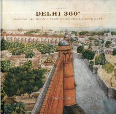 🌹 Ebook dele gratis download Delhi 360 by J  P  Losty
