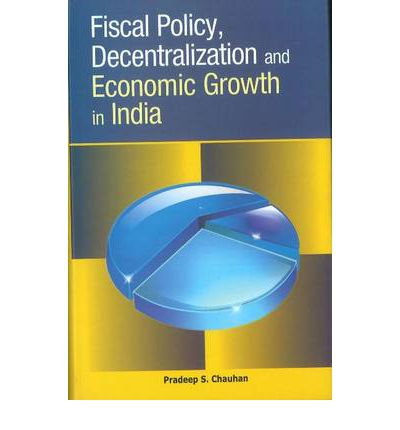 fiscal policy and economic growth in One view of government fiscal policy is that it stifles dynamic economic growth through the distortionary effects of taxation and inefficient government spending another view is that government plays a central role in economic development by providing public goods and infrastructure.
