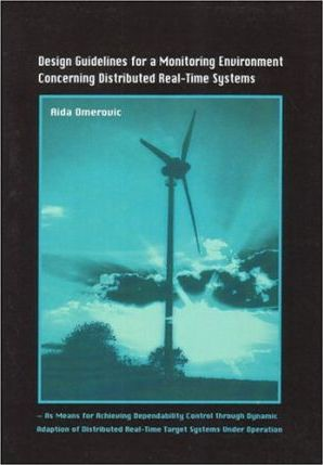 Design Guidelines for a Monitoring Environment Concerning Distributed Real-Time Systems
