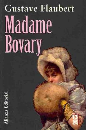 the destruction of emma in madame bovary a novel by gustave flaubert Gustave flaubert's masterpiece, madame bovary, was published in 1857 the book shocked many of its readers and caused a scandalized chain reaction that spread t.