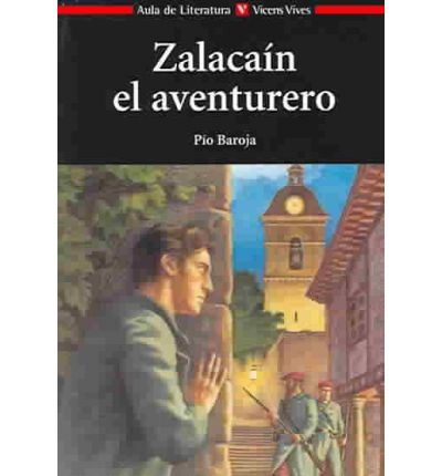 Zalacain el aventurero / Zalacain, The Adventurer