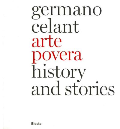 arte povera and politics essay Rather than a definition - ends celant - arte povera was and is a way of being and acting, which can change with the passing of times, and it's on this theoretic-practical dimension that the.