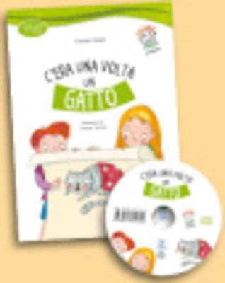 Italiano Facile Per Bambini : C'Era UNA Volta UN Gatto. Book+CD