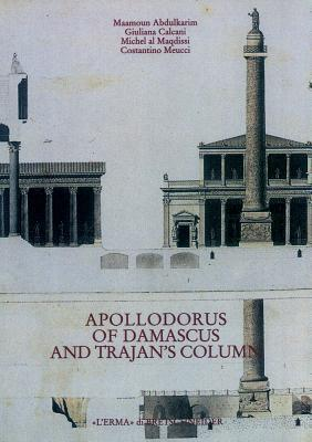Apollodorus of Damascus and Trajan's Column
