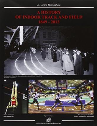 World History of Indoor Track and Field 1849