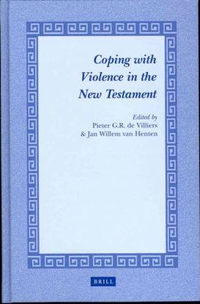 Coping with Violence in the New Testament