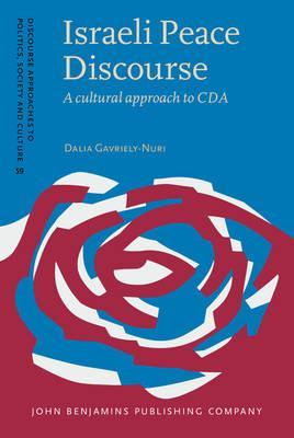 Israeli Peace Discourse : A Cultural Approach to CDA