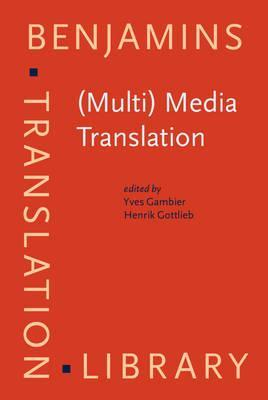Multi Media Translation : Concepts, Practices and Research