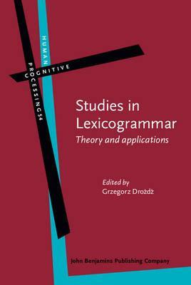 Studies in Lexicogrammar : Theory and Applications