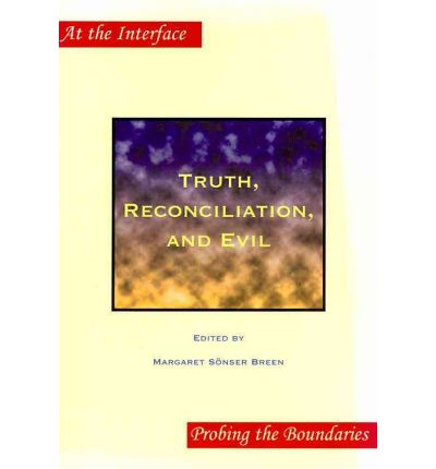 Truth,Reconciliation,and Evil