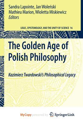 Ereader free books texts page 9 amazon e books collections the golden age of polish philosophy by sandra lapointe jan wolenski assistant pdb 9048124220 fandeluxe Image collections