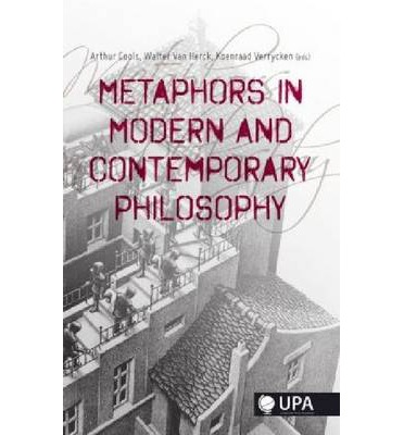 metaphors in philosophy essay The philosophy of rhetoric (1937) by rhetorician i a richards describes a metaphor as having two parts: the tenor and the vehicle the tenor is the subject to which attributes are ascribed the tenor is the subject to which attributes are ascribed.