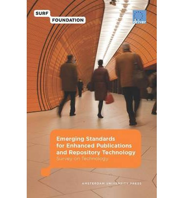 Emerging Standards for Enhanced Publications and Repository Technology : Survey on Technology