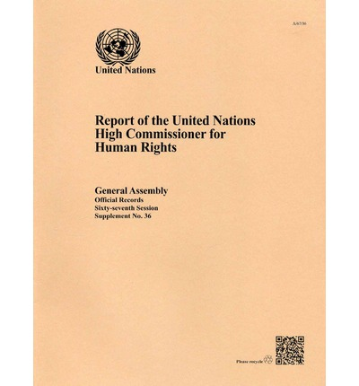 Report of the united nations high commissioner for human - Office for the high commissioner for human rights ...