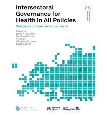 Intersectoral Governance for Health in All Policies