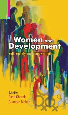Women and Development : Self, Society and Empowerment