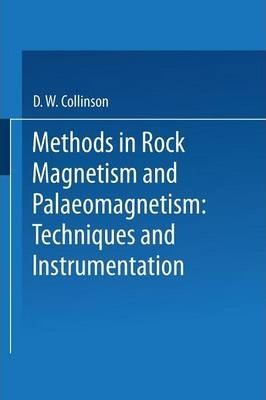 Methods in Rock Magnetism and Palaeomagnetism : Techniques and Instrumentation