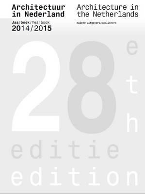 Architecture in the Netherlands : Yearbook 2014/15