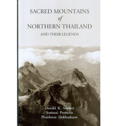 Sacred Mountains of Northern Thailand
