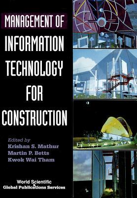 Management of Information Technology for Construction