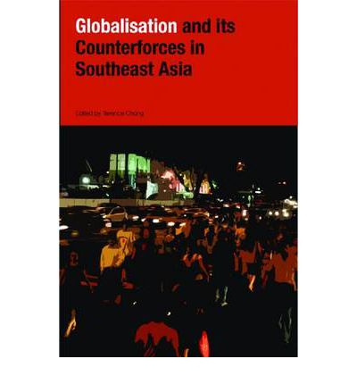 globalization in southeast asia Read globalization in southeast asia local, national, and transnational perspectives by with rakuten kobo the rapid postwar economic growth in the southeast asia region has led to a transformation of many of the societies ther.