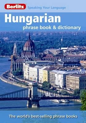 Berlitz: Hungarian Phrase Book & Dictionary