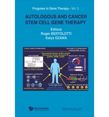 Autologous and Cancer Stem Cell Gene Therapy