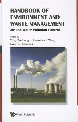Handbook of Environment and Waste Management: Volume 1