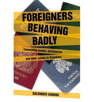 Foreigners Behaving Badly